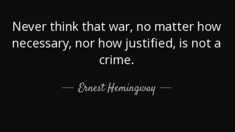 Ernest Hemingway On The Moral Nature Of All Wars